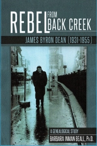 Rebel from Back Creek: James Byron Dean (1931-1955)