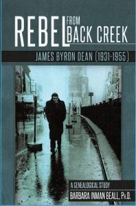 Rebel from Back Creek: James Byron Dean (1931-1955)