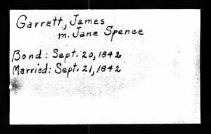 James Garrett and Mary Jane Spence Marriage Record--Copy obtained from the Tennessee State Archives and Library